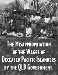 the-misappropriation-of-the-wages-of-deceased-pacific-islanders-by-the-queensland-government