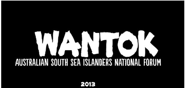WANTOK - Australian South Sea Islanders National Forum